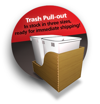 Trash Pull-out - In stock in three sizes, ready for immediate shipping!